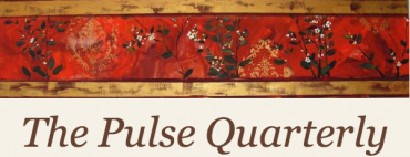 "First ""The Pulse Quarterly"" Dispatched"